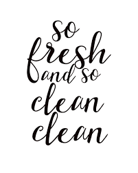 So Fresh And Clean Bathroom Wall Art Print Decor Sign Printable Quote