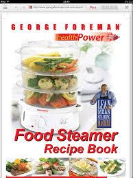 steamer cuisine recipes for electric steamer http georgeforeman com au
