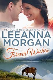 Forever Wishes Montana Brides Book 4 By Morgan Leeanna
