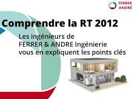 bureau etude thermique rt 2012 la rt2012 expliquée par un bureau d étude thermique