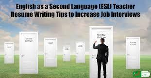English As A Second Language ESL Teacher Resume Writing Tips