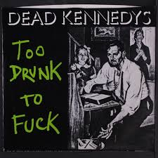 100 Police Truck Dead Kennedys Too Drunk To Fck The Prey By SP With Recordsbymail