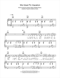 we used to vacation sheet music by cold war kids piano vocal