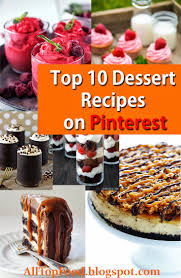top 10 dessert recipes top 10 dessert recipes on all top food