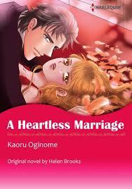 A HEARTLESS MARRIAGE Harlequin Comics By HELEN BROOKS Kaoru Oginome
