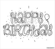 Happy Birthday inscription Greeting card with calligraphy Hand drawn design elements Black and