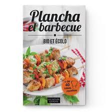 livre de recettes de cuisine livre recettes plancha et barbecue bio et ecolo aromandise