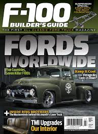 100 Brothers Classic Trucks F100 Builders Guide Magazine FallWinter 2018 Subscriptions