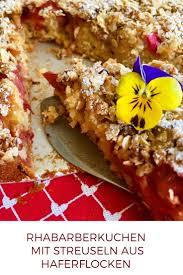 schwedischer rhabarberkuchen mit haferflocken streuseln