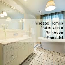Bathroom Renovation Companies Edmonton by Increase Homes Value With A Bathroom Remodel