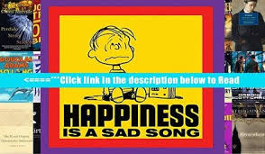 Download Happiness Is A Sad Song PDF Online Ebook