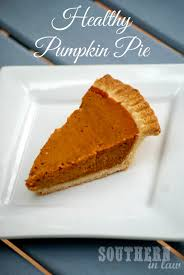 Lumpkin The Pumpkin by Southern In Law Healthy Pumpkin Pie Recipe