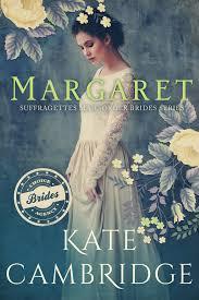 Margaret Kate Cambridge Suffragette Mailorder Bride Agency
