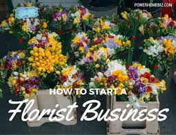 How To Start A Flower Shop Or Florist Retail Business