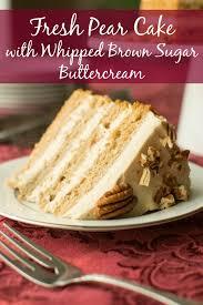 Fresh Pear Cake with Whipped Brown Sugar Buttercream A baJillian