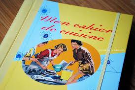cahier de cuisine à remplir mon joli cahier de cuisine au look rétro louise grenadine
