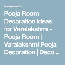 pooja room decoration ideas for varalakshmi pooja room