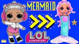 DIY Custom LOL Surprise Mermaid Doll