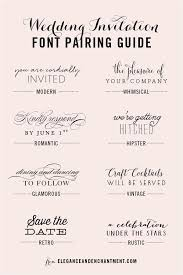 Wedding Invitation Font And Pairing Guide From Elegance Enchantment Great Combinations Of Script