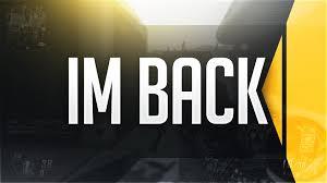 I M BACK BO2