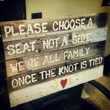 Choose A Seat Not Side Rustic Wedding Sign