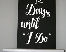 Wedding Gift Engagement Countdown Bridal Shower Chalkboard Days Until I Do Home Decor