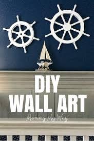 Sailboat Wheel Wall Decor by Diy Nursery Decorations Nautical Wall Art