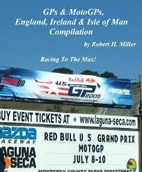 100 Ralph Smith Trucking Motorcycle Road Trips Vol 39 GPs MotoGPs England Ireland Isle Of Man Compilation Ebook By Backroad Bob Rakuten Kobo