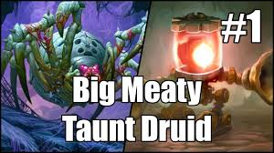 hearthstone big meaty taunt druid part 1 youtube