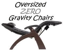 Sonoma Anti Gravity Chair Oversized by Anti Gravity Chair Padded Oversized Zero Gravity Chairs For Heavy