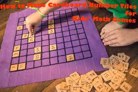 Back To School Ideas Make Cardboard Number Tiles For Kids Math Games