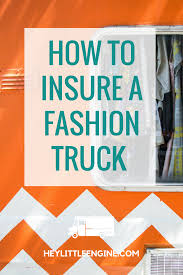 100 Fashion Truck Business Plan How To Insure A Or Mobile Boutique Start Or Grow A