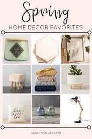 Spring Home Decor Favorites O Sage To Silver