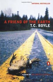 Tortilla Curtain Tc Boyle Sparknotes by A Friend Of The Earth By T C Boyle
