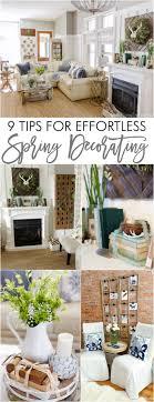 Spring Home Tour 9 Tips For Effortless Decorating