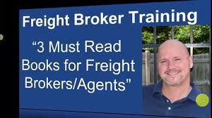 Freight Broker Training - 3 Must Read Books For Freight Brokers And ...