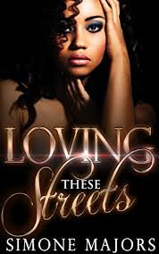 Loving These Streets Prelude Book 1 By Majors Simone