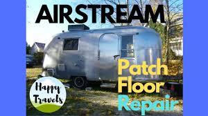 100 Antique Airstream Patch Floor Repair Vintage RV Fix YouTube