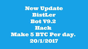 Bitcoin Faucet Bot Android by New Update Bistler Bot V9 2 Hack Make 5 Btc Per Day Bitcoin