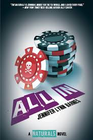 All In: The Naturals #3 - Jennifer Lynn Barnes | Booklover's Haven Amazoncom The Long Game A Fixer Novel 9781619635999 Jennifer Lynn Barnes Quote There Wasnt An Inbetween For Me I Top 10 Newtome Authors Read In 2014 Ode To Jo Katniss By Book Talk Youtube Bad Blood By Jennifer Lynn Barnes Every Other Day Are Bad People In The World Live Reading 1 Naturals By Nobody Ebook 9781606843222 Rakuten Kobo Scholastic Killer Instincts None Of Us Had Normal Lake Could You Please Stop Sweet