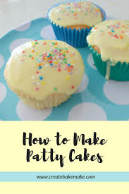 How To Make Patty Cakes A Simple Cake Recipe