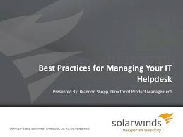 Solarwinds Help Desk Api by Best Practices For Managing Your It Help Desk