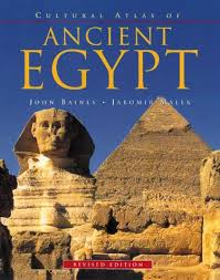 Cultural Atlas Of Ancient Egypt By John Baines And Jaromir Malek
