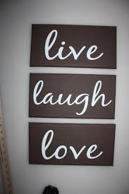 Love Light Laughter And Chocolate by 136 Best Live Laugh Love Images On Pinterest Live Laugh