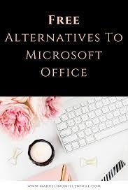 Free Alternatives To Microsoft fice Marveling Millennial