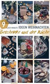 last minute diy geschenkideen aus der küche für weihnachten