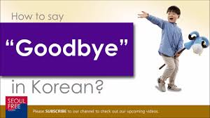 How Do You Say Goodbye In Korean Language
