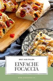 focaccia italienisch für anfänger ofen offen