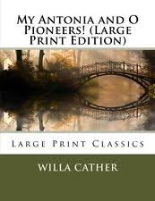 Large Print Edition By Willa Cather