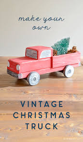 DIY Vintage Christmas Truck | Free Plans • Ugly Duckling House Post Anything From Anywhere Customize Everything And Find Make Your Own Window Sticker Stick Figure Family Create Diy How To Build Bike Work Stand Singletracks Mountain The Ice Twister Mobile Is Here Orlando Cream Monster Trucks Luxury Ursa Bear Fully Printable Amav Truck Machine Kit For Kids Wild Honey Flower In Birmingham Opens November 10 Bham Now For Unbeatable Quality Design Always Fit Trux To Your Man Design Southptofamericanmuseumorg Making Jeep Survival Camper Adventure Nas Meridian Mwr On Twitter Bring Your Favorite Toy Truck Or